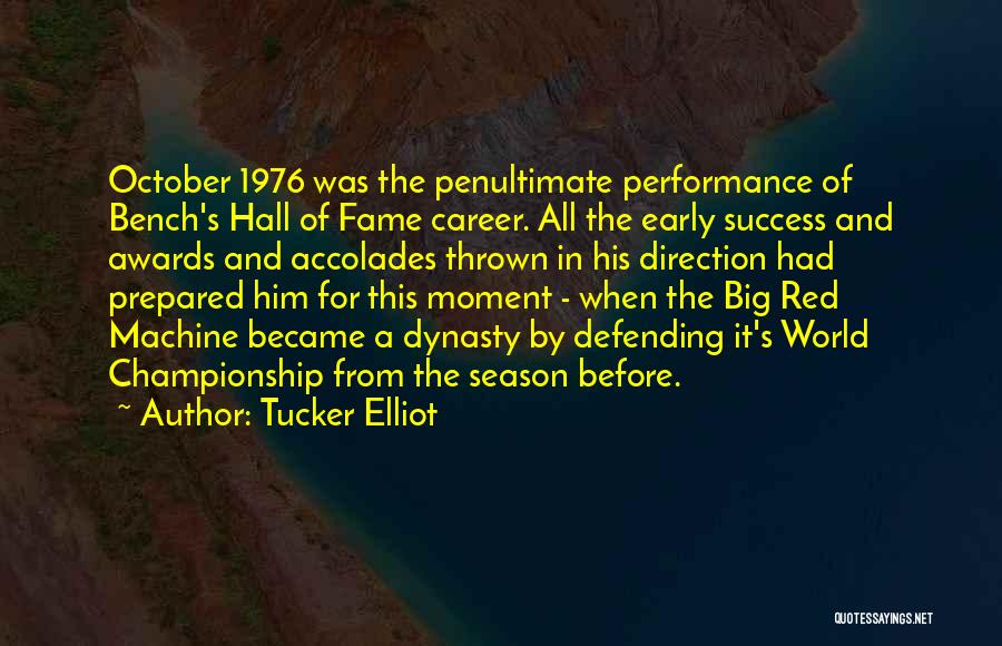 Non Performance Quotes By Tucker Elliot