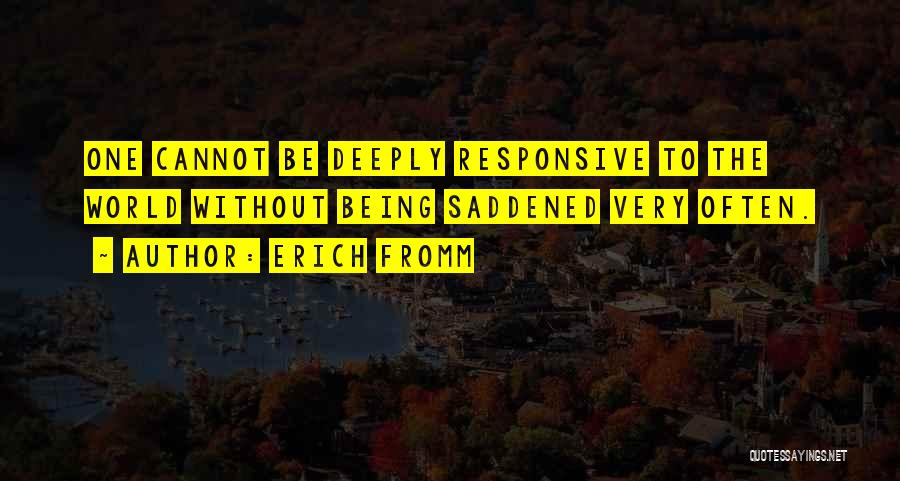 Non Responsive Quotes By Erich Fromm