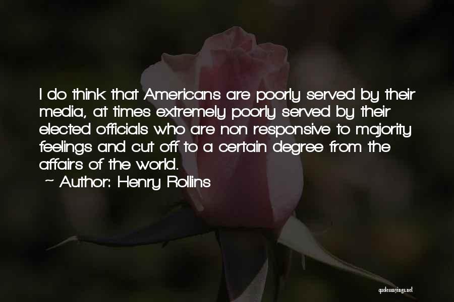Non Responsive Quotes By Henry Rollins