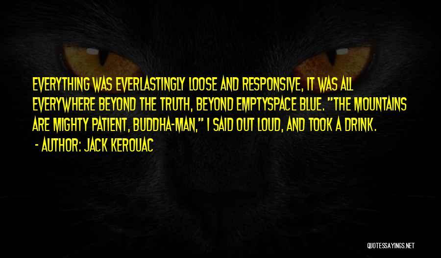 Non Responsive Quotes By Jack Kerouac