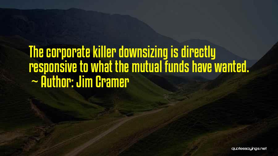 Non Responsive Quotes By Jim Cramer