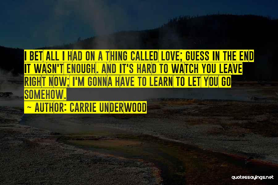 Non Stop Loving You Quotes By Carrie Underwood
