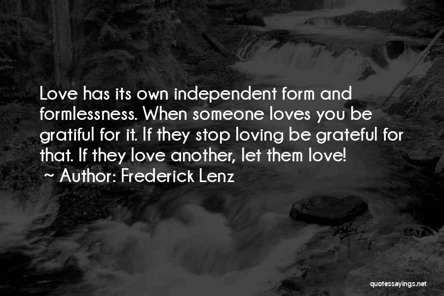 Non Stop Loving You Quotes By Frederick Lenz