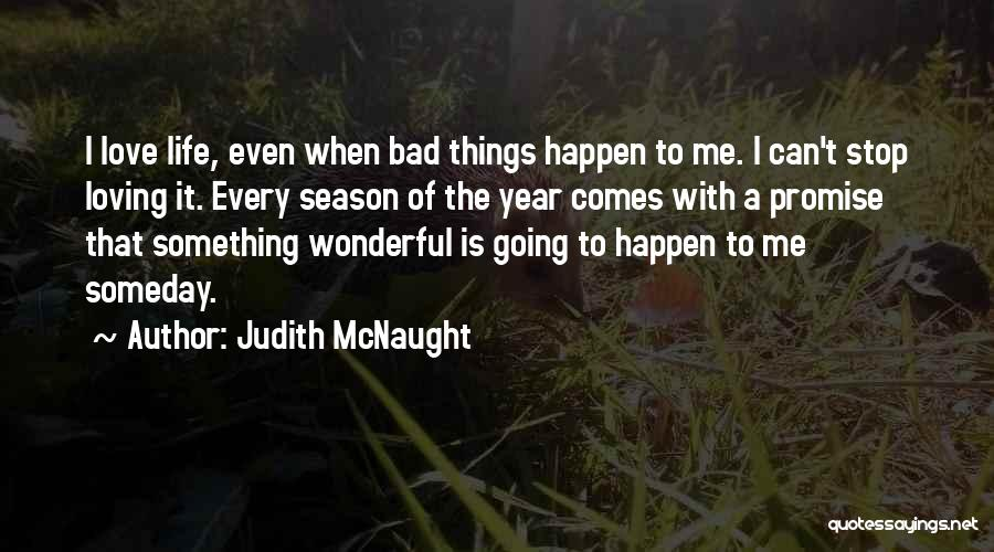 Non Stop Loving You Quotes By Judith McNaught