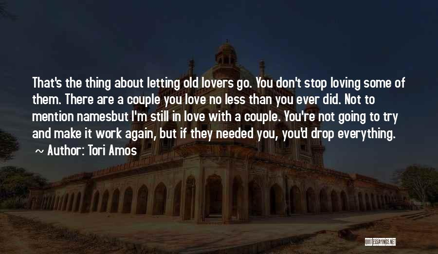 Non Stop Loving You Quotes By Tori Amos