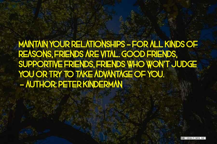 Non Supportive Friend Quotes By Peter Kinderman