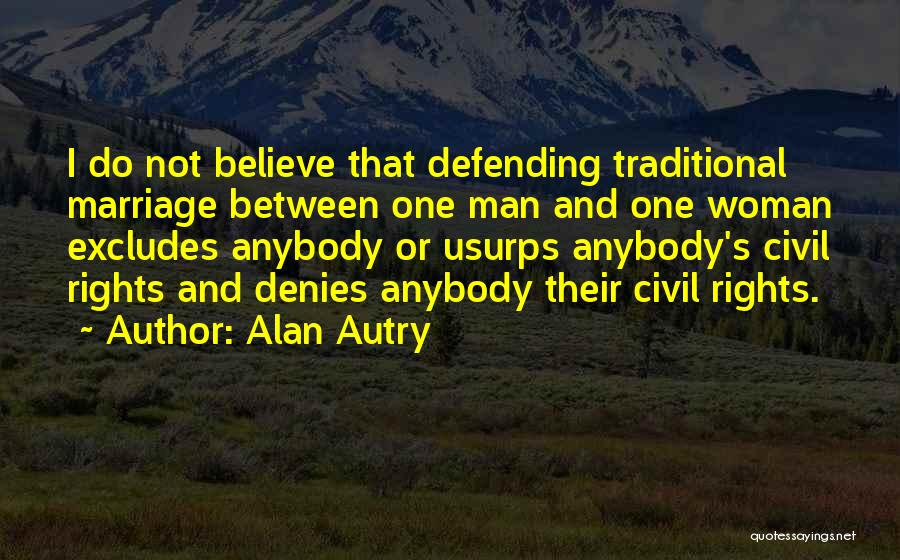 Non Traditional Marriage Quotes By Alan Autry