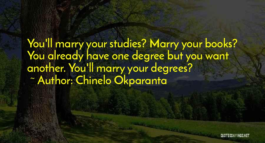 Non Traditional Marriage Quotes By Chinelo Okparanta