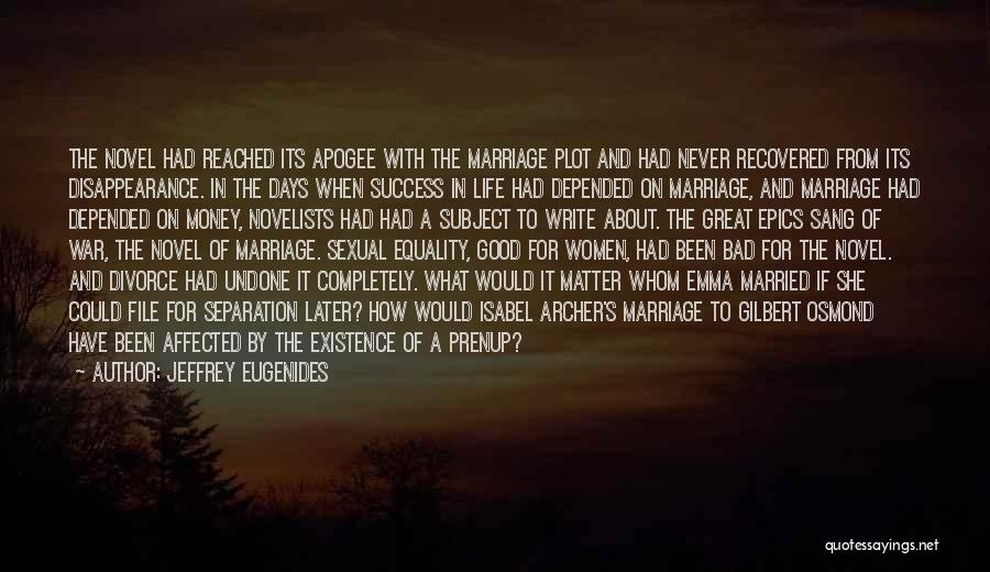 Non Traditional Marriage Quotes By Jeffrey Eugenides