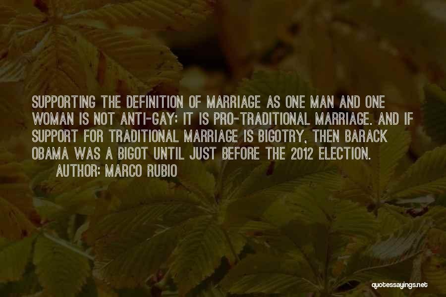 Non Traditional Marriage Quotes By Marco Rubio