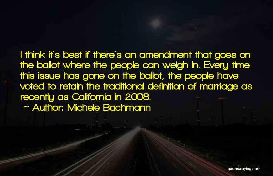 Non Traditional Marriage Quotes By Michele Bachmann