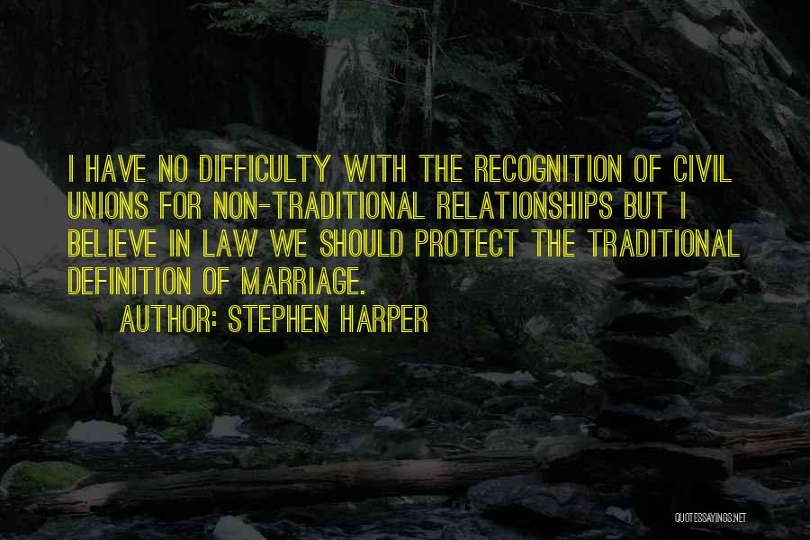 Non Traditional Marriage Quotes By Stephen Harper