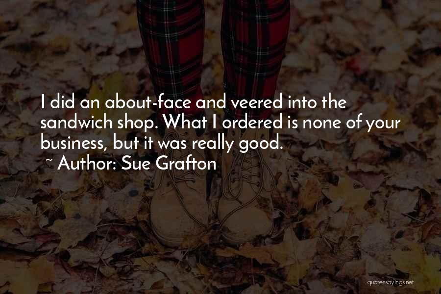 None Of Your Business Quotes By Sue Grafton