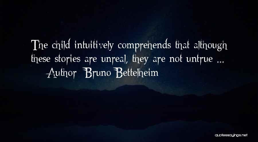 Nonfiction Stories Quotes By Bruno Bettelheim