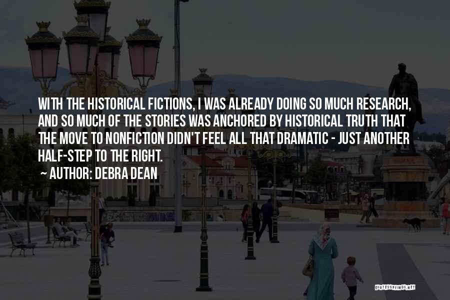 Nonfiction Stories Quotes By Debra Dean
