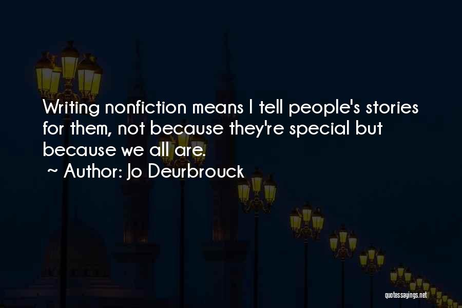 Nonfiction Stories Quotes By Jo Deurbrouck