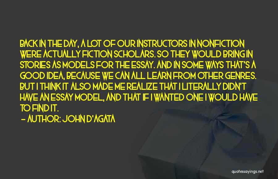 Nonfiction Stories Quotes By John D'Agata