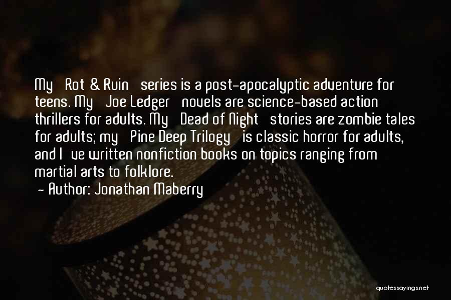Nonfiction Stories Quotes By Jonathan Maberry