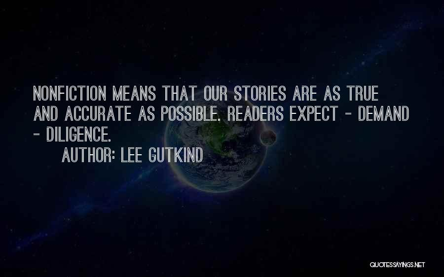 Nonfiction Stories Quotes By Lee Gutkind