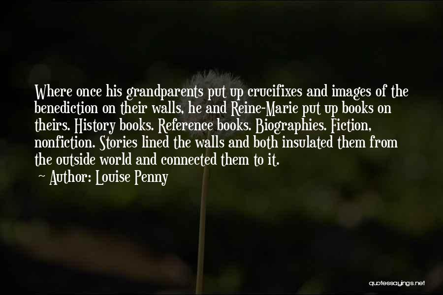 Nonfiction Stories Quotes By Louise Penny
