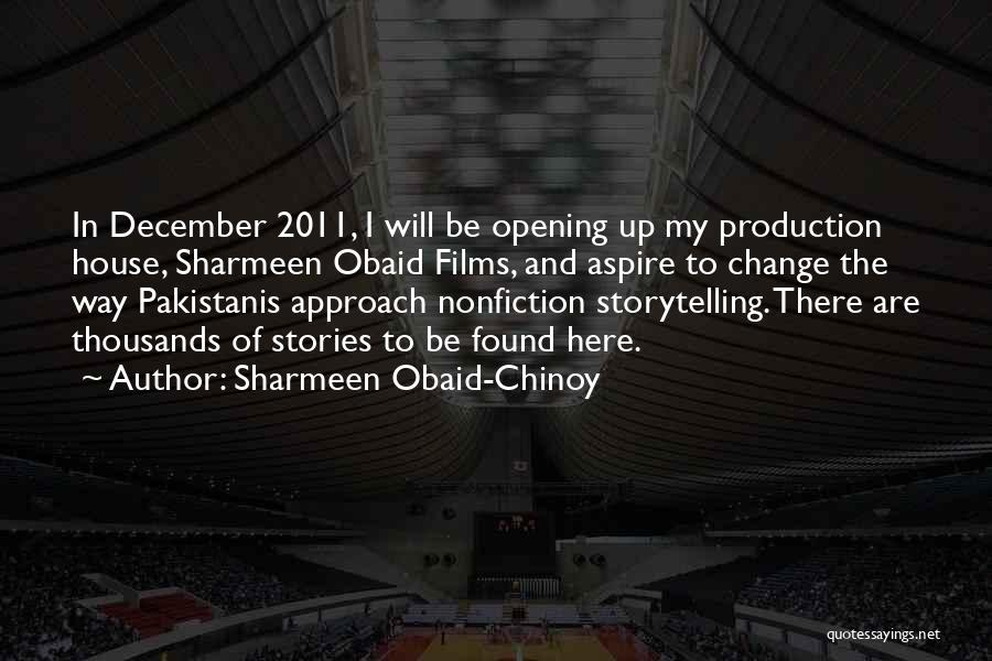 Nonfiction Stories Quotes By Sharmeen Obaid-Chinoy