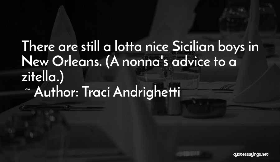 Nonna's Quotes By Traci Andrighetti