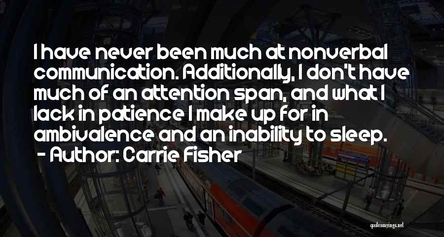 Nonverbal Quotes By Carrie Fisher