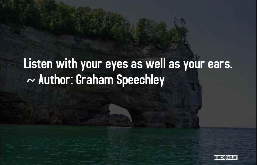 Nonverbal Quotes By Graham Speechley