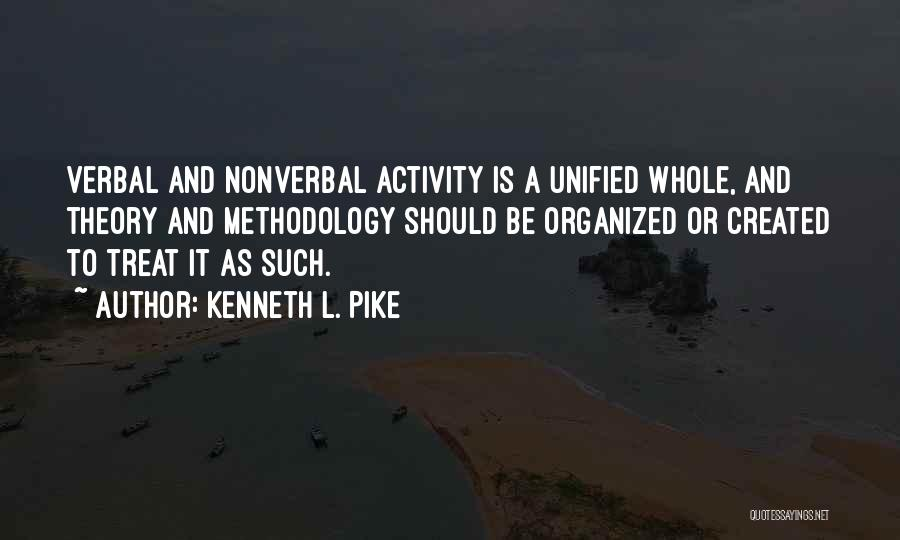 Nonverbal Quotes By Kenneth L. Pike