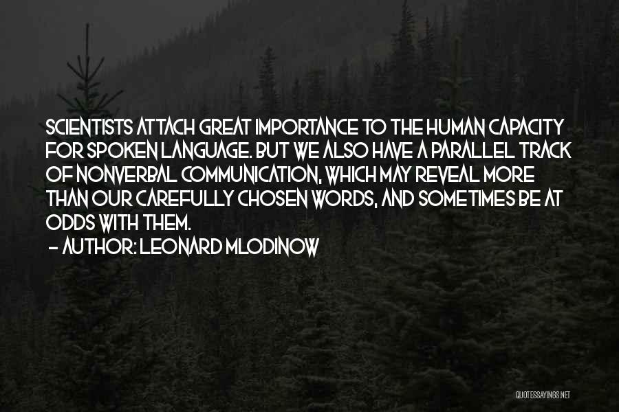 Nonverbal Quotes By Leonard Mlodinow