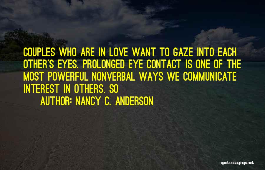 Nonverbal Quotes By Nancy C. Anderson
