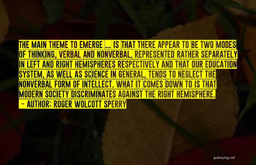 Nonverbal Quotes By Roger Wolcott Sperry