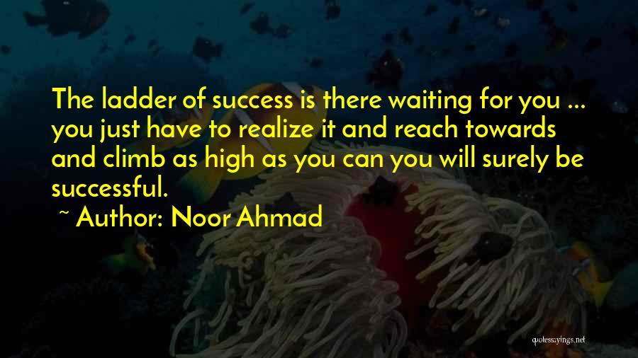 Noor Ahmad Quotes 1288992