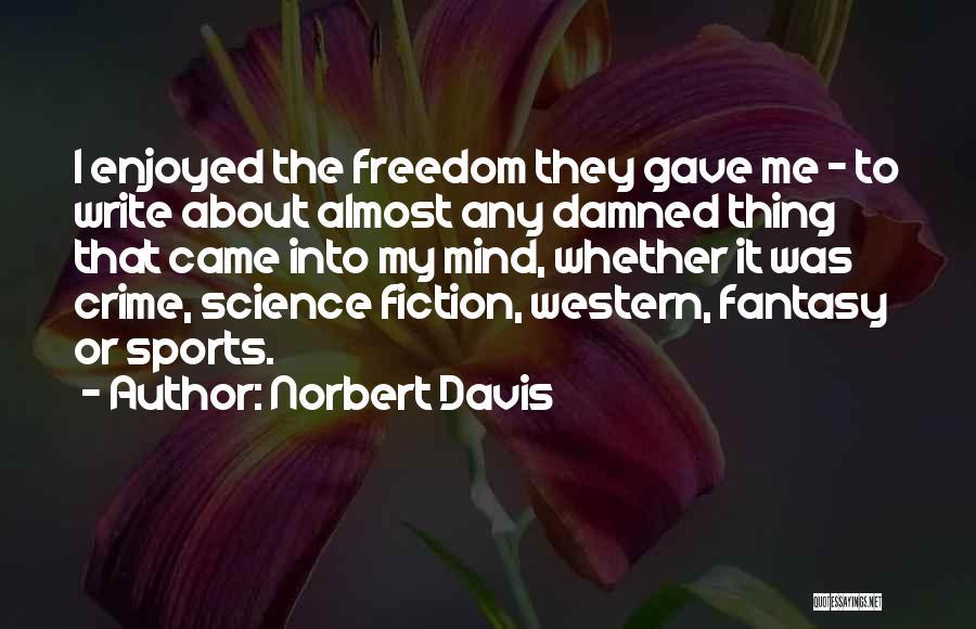 Norbert Davis Quotes 1362436