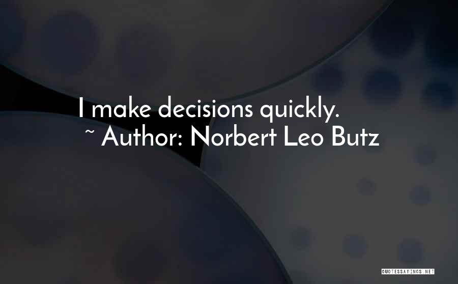 Norbert Leo Butz Quotes 1314322
