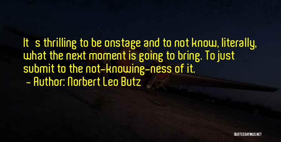 Norbert Leo Butz Quotes 1335137