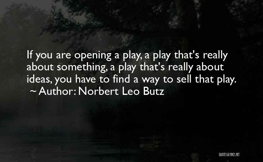Norbert Leo Butz Quotes 2201742