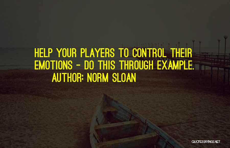 Norm Sloan Quotes 94792