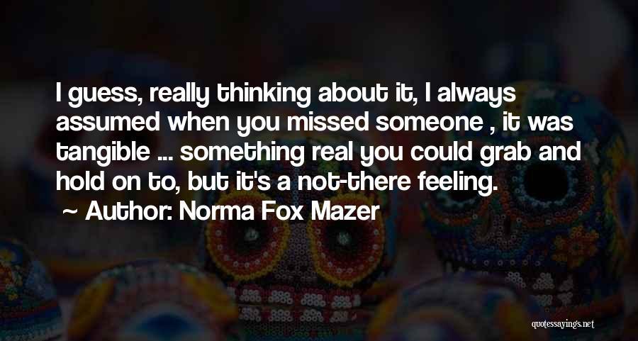 Norma Fox Mazer Quotes 1260524
