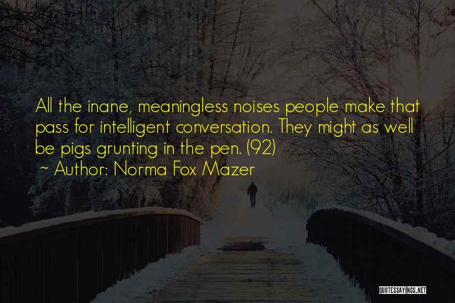 Norma Fox Mazer Quotes 1799623