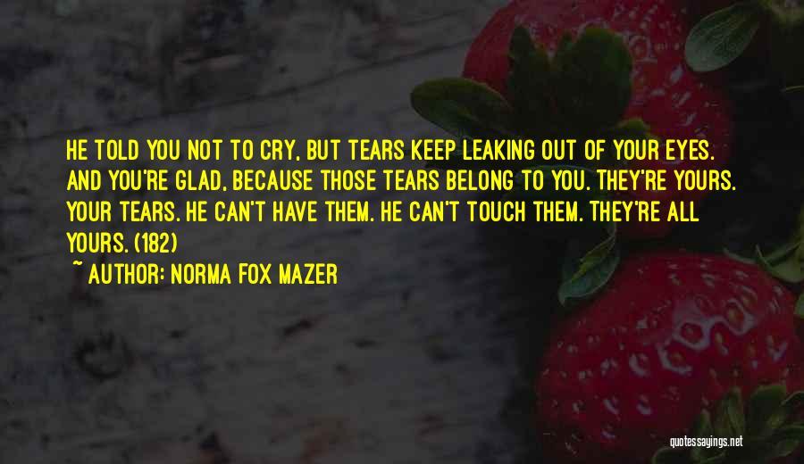 Norma Fox Mazer Quotes 963575