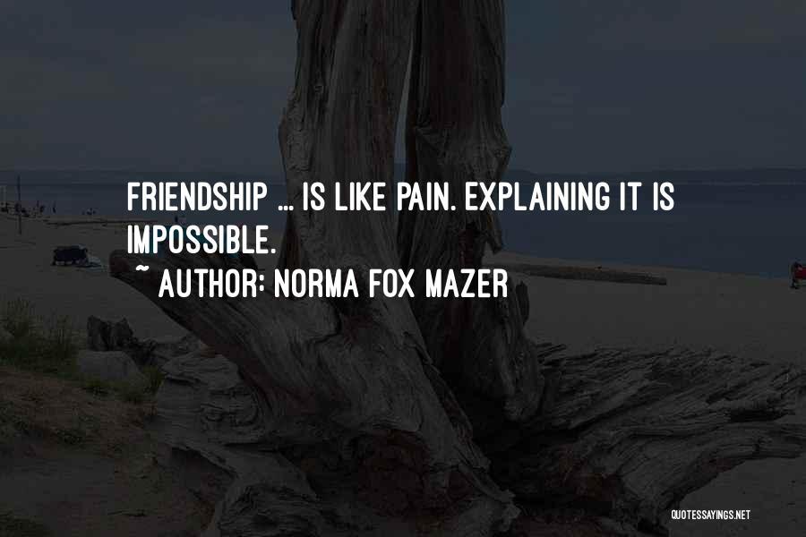 Norma Fox Mazer Quotes 968868