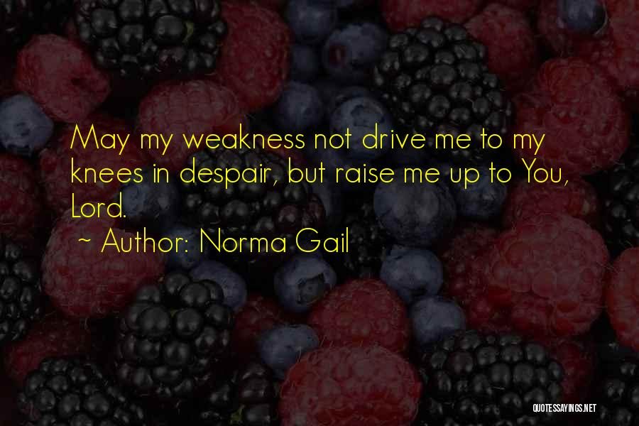 Norma Gail Quotes 1137690