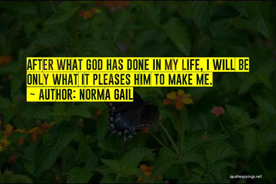 Norma Gail Quotes 1171630