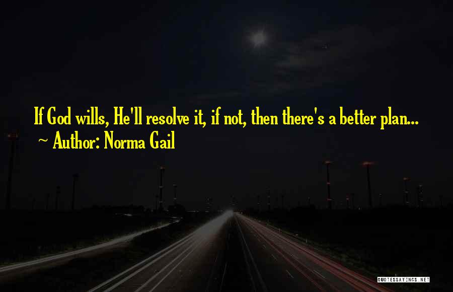 Norma Gail Quotes 234282