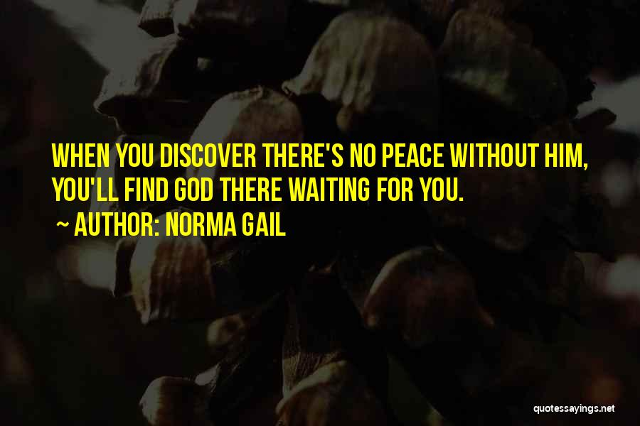 Norma Gail Quotes 329488