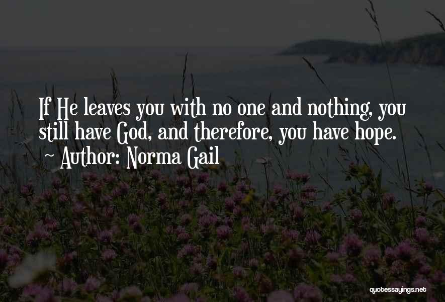 Norma Gail Quotes 472119