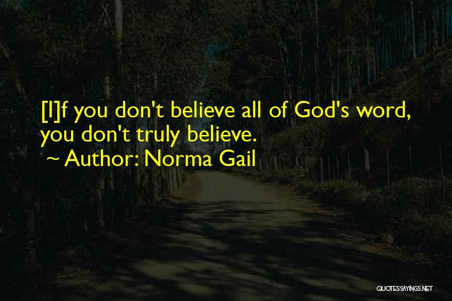 Norma Gail Quotes 740802