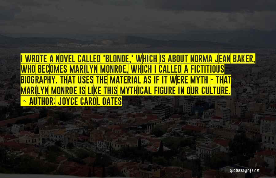Norma Jean And Marilyn Quotes By Joyce Carol Oates