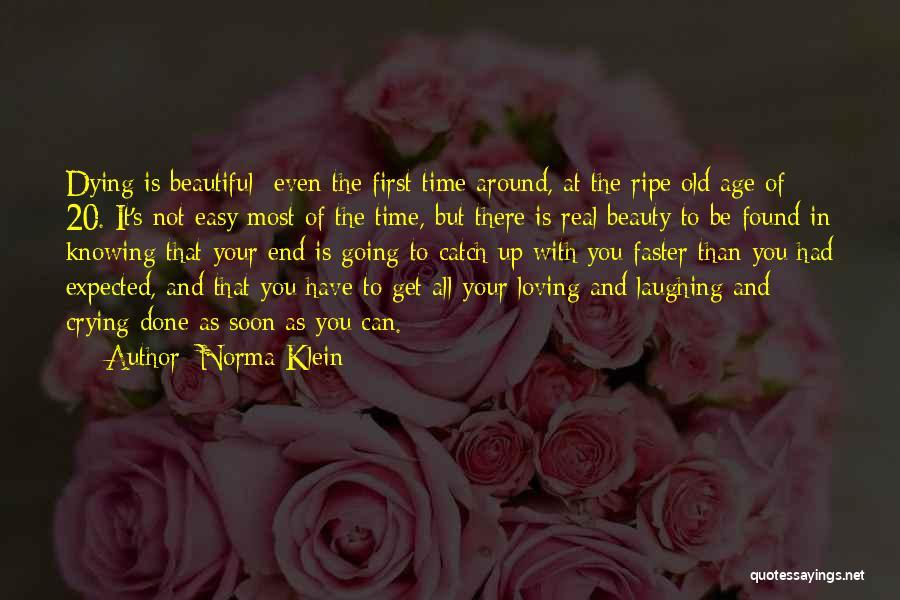 Norma Klein Quotes 2115513